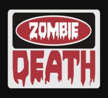 ZOMBIE DEATH, FUNNY DANGER STYLE FAKE SAFETY SIGN Kids Clothes