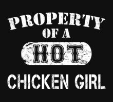 Property Of A Hot Chicken Girl - Limited Edition Tshirt T-Shirt