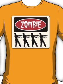 ZOMBIES WALKING IN A LINE, FUNNY DANGER STYLE FAKE SAFETY SIGN T-Shirt