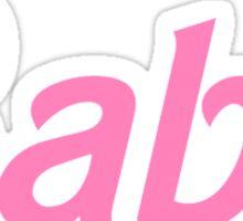 Babe - Barbie Pink Sticker