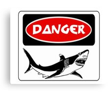 DANGER SHARK, FUNNY FAKE SAFETY SIGN Canvas Print