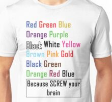 Screw Your Brain Puzzle Unisex T-Shirt