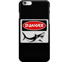 DANGER SHARK, FUNNY FAKE SAFETY SIGN iPhone Case/Skin