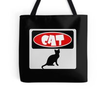 CAT SILHOUETTE, FUNNY DANGER STYLE FAKE SAFETY SIGN Tote Bag