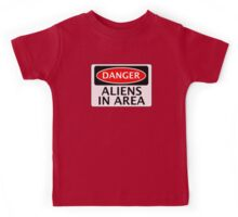 DANGER ALIENS IN AREA FAKE FUNNY SAFETY SIGN SIGNAGE Kids Tee