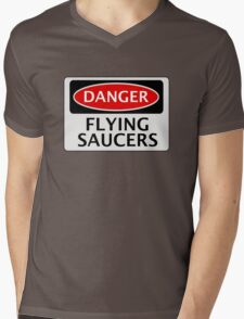 DANGER FLYING SAUCERS, FUNNY FAKE SAFETY SIGN Mens V-Neck T-Shirt