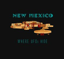 New Mexico - Where UFOs Hide Unisex T-Shirt