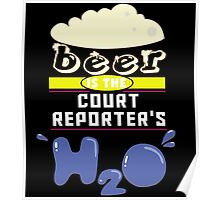 """Beer is the Court Reporter's H20"" Collection #43074 Poster"