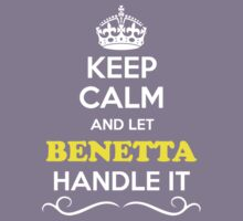 Keep Calm and Let BENETTA Handle it Kids Clothes