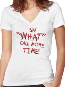 "Say ""What"" One More Time! Pulp Fiction Typography Women's Fitted V-Neck T-Shirt"