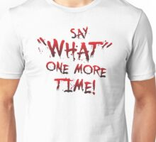 "Say ""What"" One More Time! Pulp Fiction Typography Unisex T-Shirt"