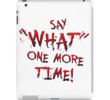 "Say ""What"" One More Time! Pulp Fiction Typography iPad Case/Skin"