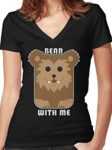 Bear with me Women's Fitted V-Neck T-Shirt