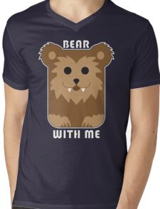 Bear with me Mens V-Neck T-Shirt
