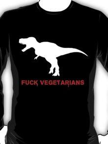 Fuck Vegetarians T-Shirt