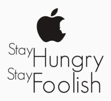Stay Hungry, Stay Foolish - Steve Jobs 1955 - 2011 Kids Clothes