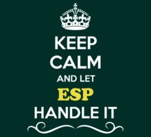 Keep Calm and Let ESP Handle it by robinson30