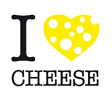 I ♥ CHEESE Photographic Print