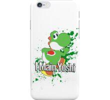 I Main Yoshi - Super Smash Bros. iPhone Case/Skin
