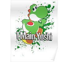 I Main Yoshi - Super Smash Bros. Poster