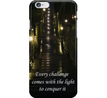 Light Conquers All iPhone Case/Skin