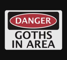 DANGER GOTHS IN AREA FAKE FUNNY SAFETY SIGN SIGNAGE Kids Tee
