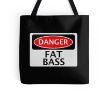 DANGER FAT BASS FAKE FUNNY SAFETY SIGN SIGNAGE Tote Bag
