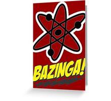 Bazinga Theory! Greeting Card