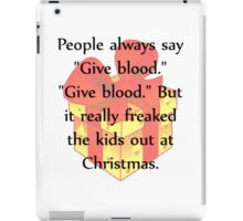 Give Blood iPad Case/Skin