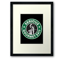 Some Serious Gourmet Coffee (clean) Framed Print