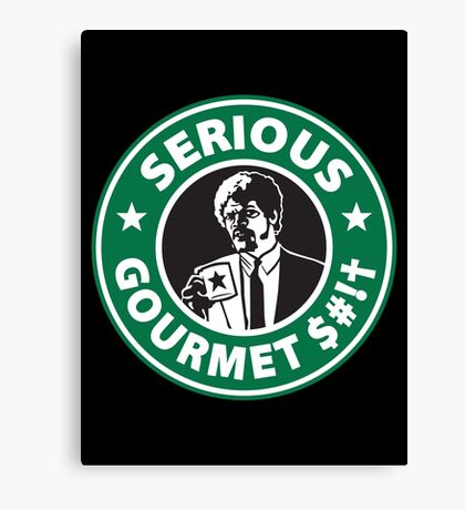 Some Serious Gourmet Coffee (clean) Canvas Print