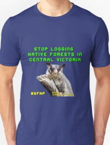 Stop Logging Native Forests Victorian Central Highlands T-Shirt