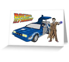 Back to the Future on Tardis with Doctor Who  Greeting Card
