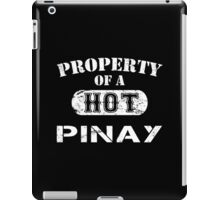 Property Of A Hot Pinay - Limited Edition Tshirt iPad Case/Skin