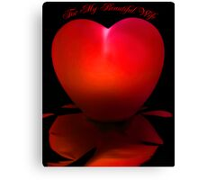 For My Beautiful Wife - Red Canvas Print