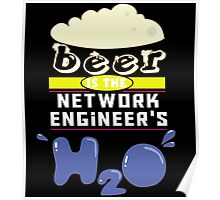 """""""Beer is the Network Engineer's H20"""" Collection #43097 Poster"""