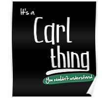 """""""It's a Carl Thing, You Wouldn't Understand""""# 960008 Poster"""