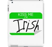 Kiss me, I'm Irish iPad Case/Skin