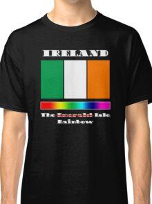 Ireland -- The Rainbow Isle (Celebrating Same Sex Marriage) Classic T-Shirt