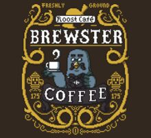 Brewster's Cup of Coo'ffee  by pixelpowerluke