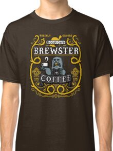 Brewster's Cup of Coo'ffee  Classic T-Shirt