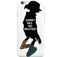 Dobby has no master!  iPhone Case/Skin