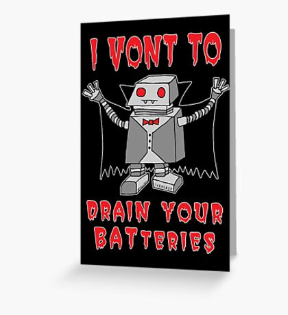 Robot Vampire Greeting Card