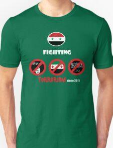 Syria-fighting terrorism since 2011 Unisex T-Shirt