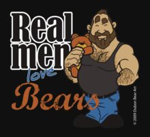 Real Men Love Bears by Dubon