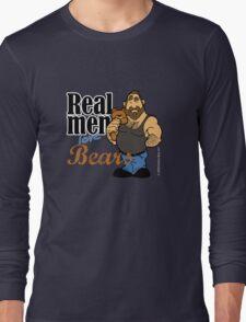 Real Men Love Bears Long Sleeve T-Shirt