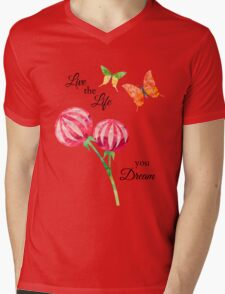 Butterfly, Flowers -Inspirational Live The Life You Dream Mens V-Neck T-Shirt