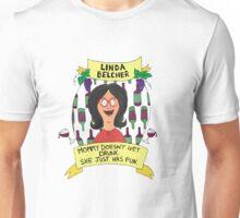Linda Belcher! Alriiight! Unisex T-Shirt