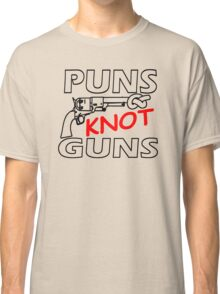 PUNS KNOT GUNS Classic T-Shirt