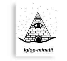 The Igloo-minati Canvas Print